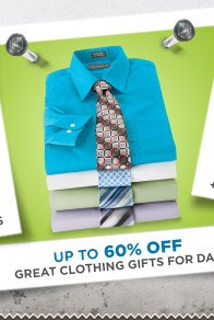 Up to 60% OFF Great Clothing Gifts For Dad