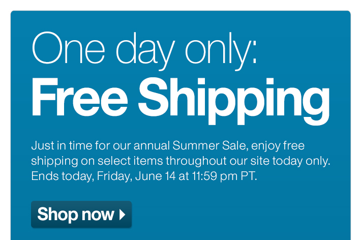 One day only: Free Shipping