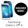 Samsung Galaxy S4. DISCOVER MORE!