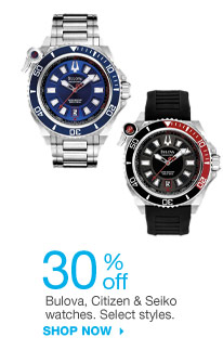 30% off Bulova, Citizen & Seiko watches. Select styles. SHOP NOW