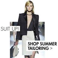 SUIT UP! SHOP SUMMER TAILORING