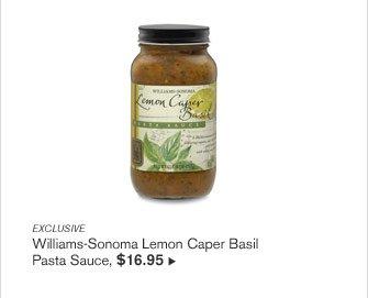 EXCLUSIVE - Williams-Sonoma Lemon Caper Basil Pasta Sauce, $16.95