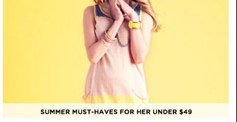 Summer Must-Haves For Her Under $49