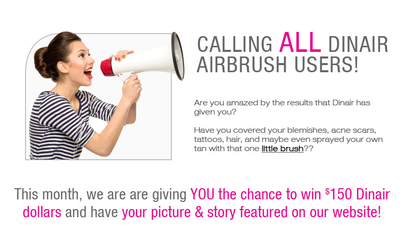 Calling ALL Dinair Airbrush Users!