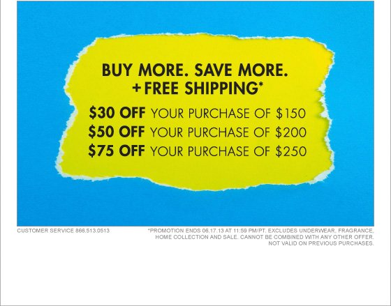 BUY MORE. SAVE MORE. + FREE SHIPPING*