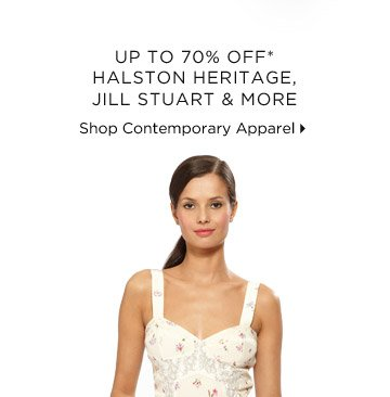 Up To 70% Off* Halston Heritage, Jill Stuart & More