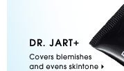 Dr. Jart+ Covers blemishes and evens skintone. Explore all BB creams.