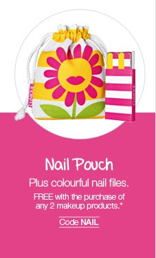 Nail Pouch: Plus colourful  nail files. FREE with the purchase of any 2 makeup products.* Code NAIL