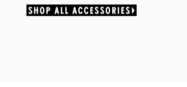Shop All Accessories