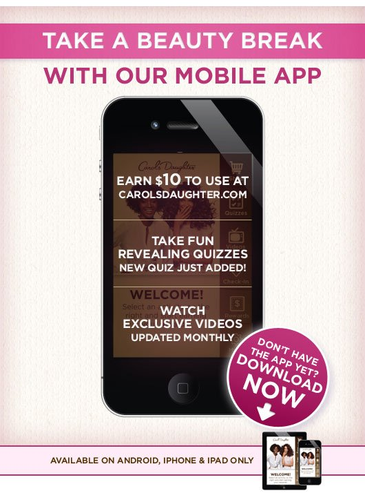 Take A Beauty Break With Our Mobile App