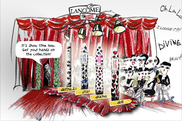 LANCOME | It's show time now. Get your hands on the collection! | definicils | star | drama | doll