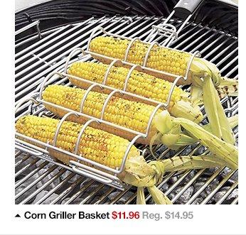 Corn Griller Basket $11.96 Reg. $14.95