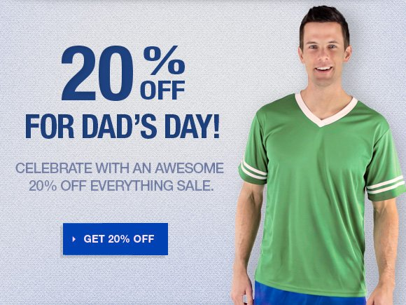 20% off for Dad's Day!
