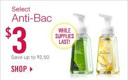 Anti-Bac Hand Soaps – $3