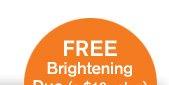 FREE Brightening Duo a 19 dollars value plus FREE Shipping