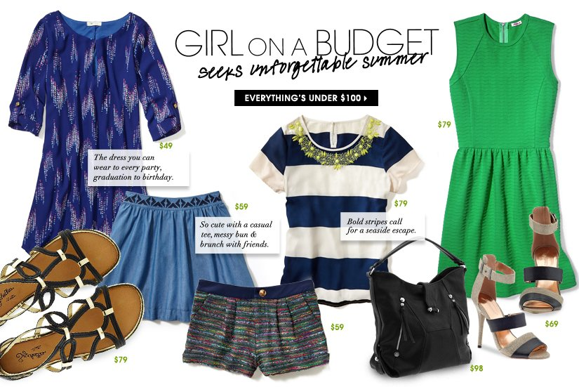 GIRL ON A BUDGET seeks unforgettable summer. EVERYTHING'S UNDER $100