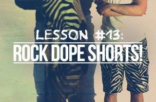 Lesson 13 Shorts