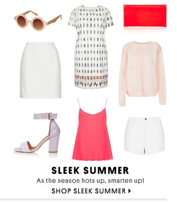 Sleek summer - Shop sleek summer