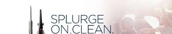SPLURGE ON CLEAN.