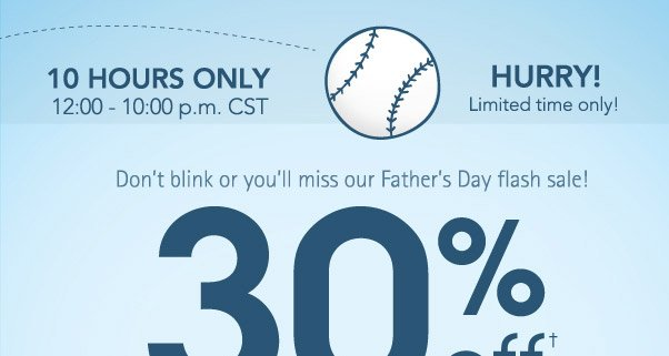 Savings In A Flash - Father's Day Sale!