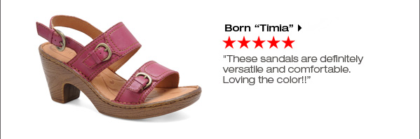 'Børn 'Timia' ***** 'These sandals are definitely versatile and comfortable. Loving the color!!' Shop now.