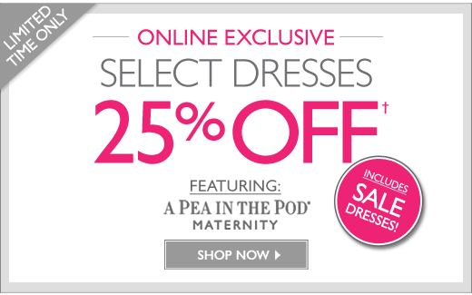 A Pea in the Pod Dresses 25% Off