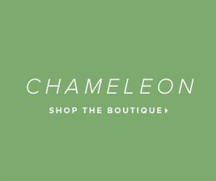 Chameleon - - Shop the Boutique