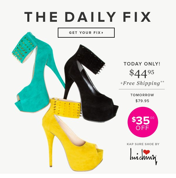 Get $35 Off! Shop The Daily Fix Now - - Come & See