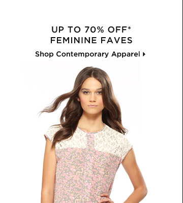 Up To 70% Off* Feminine Faves