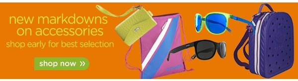 new markdowns on accessories shop early for best selection - shop
