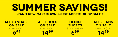 SUMMER SAVINGS! Brand New Markdowns Just Added!
