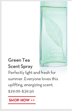Green Tea Scent Spray. Perfectly light and fresh for summer. Everyone loves this uplifting, energizing scent. $29.00 - $39.50. SHOP NOW.
