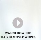 Watch how this hair remover works
