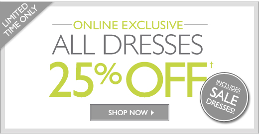 All Dresses 25% Off