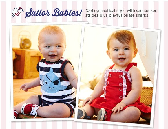 Sailor Babies! Darling nautical style with seersucker stripes plus playful pirate sharks!