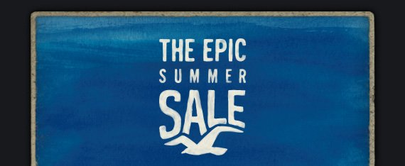 THE EPIC SUMMER SALE
