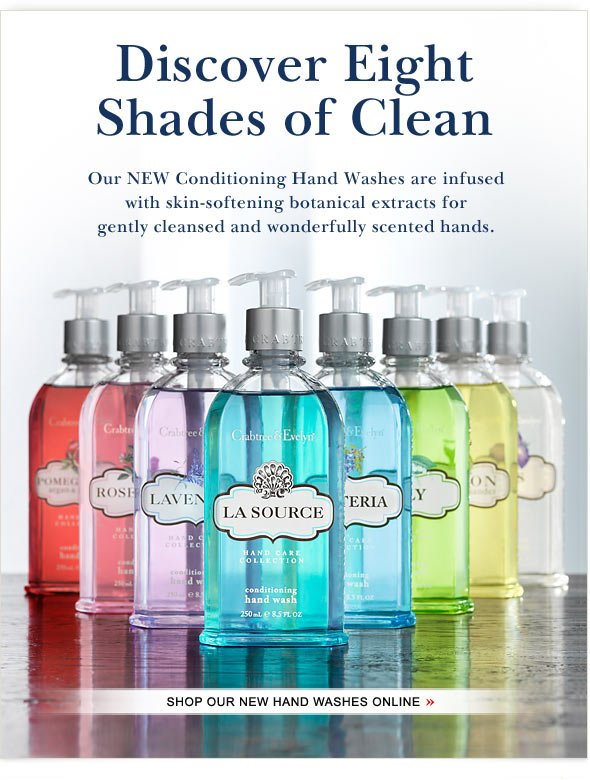 Discover Eight Shades of Clean - with our New Hand Washes. Shop Online.