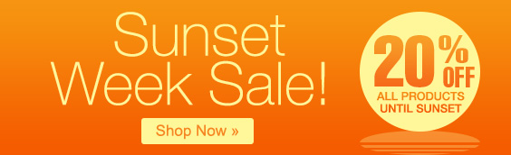 Sunset Week Sale! 20% Off All Products Until Sunset