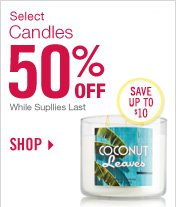 Select Candles – 50% Off