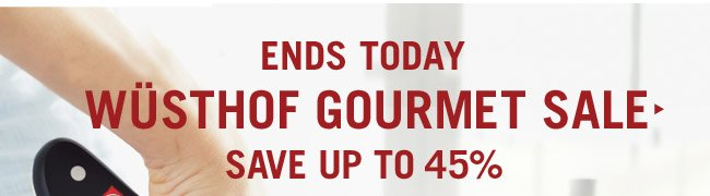 Wusthof Gourmet Sale Ends Today: Save up to 45%