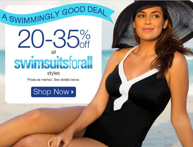 20-35% off swimsuitsforall styles!
