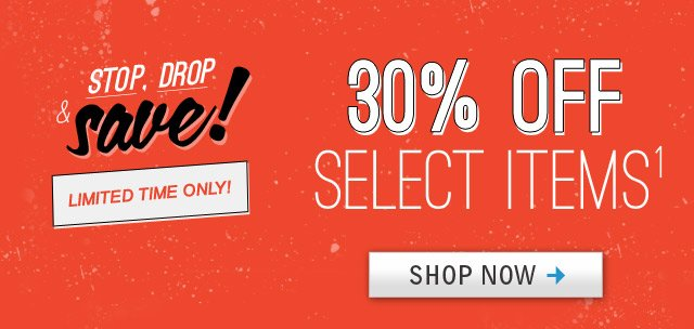 30% OFF Select Items!