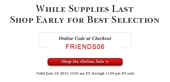 Save 50% to 75% on Select Items. Shop Online.