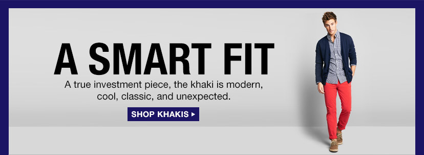 A SMART FIT | SHOP KHAKIS