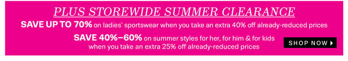 plus storewide summer clearance shop now