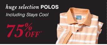 75% Off* Polos
