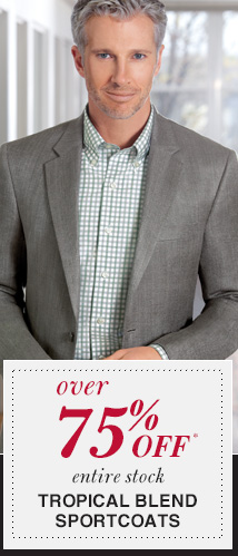 Over 75% Off* Tropical Blend Sportcoats