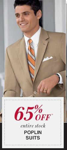 65% Off* Poplin Suits