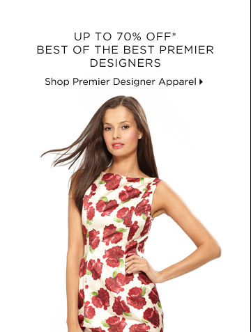Up To 70% Off* Best Of The Best Premier Designers