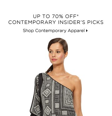 Up To 70% Off* Contemporary Insider's Picks